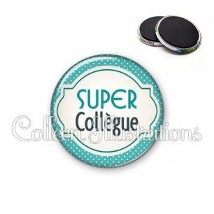 Magnet 56mm Super collègue (011BLE04)