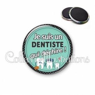 Magnet 56mm Dentiste qui déchire (012VER01)
