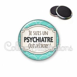 Magnet 56mm Psychiatre qui déchire (013BLE04)