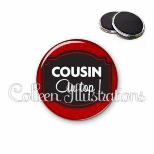 Magnet 56mm Cousin au top (013ROU01)