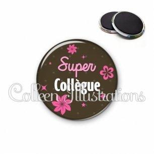 Magnet 56mm Super collègue (014MAR01)