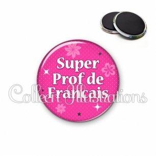 Magnet 56mm Super prof de français (014ROS03)