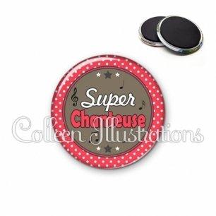 Magnet 56mm Super chanteuse (016ROU01)