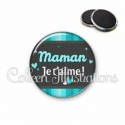 Magnet 56mm Maman je t'aime (019BLE02)