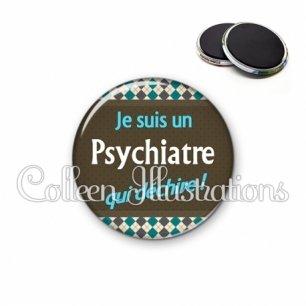 Magnet 56mm Psychiatre qui déchire (019MUL01)