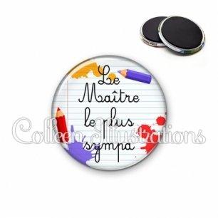 Magnet 56mm Maître sympa (026MUL02)