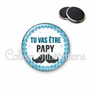 Magnet 56mm Tu vas être papy (028BLE06)