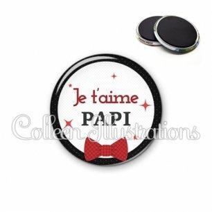 Magnet 56mm Papi je t'aime (036NOI01)