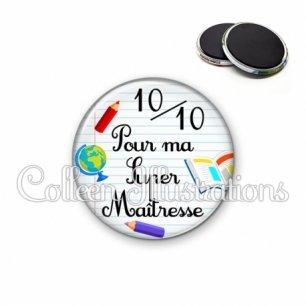Magnet 56mm 10 sur 10 pour ma super maîtresse (040BLA01)