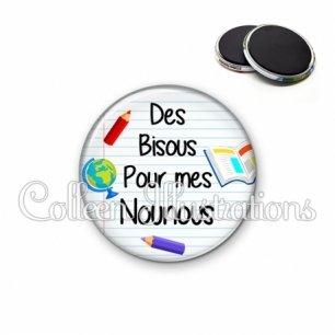 Magnet 56mm Des bisous pour mes nounous (040BLA01)