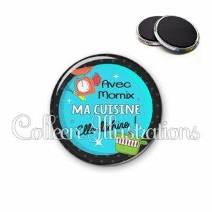 Magnet 56mm Avec Momix ma cuisine elle déchire (124BLE01)