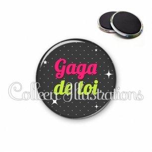Magnet 56mm Gaga de toi (157GRI02)