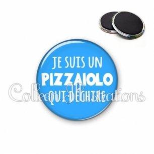Magnet 56mm Je suis un pizzaiolo qui déchire (181BLE08)