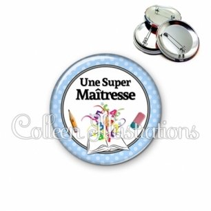 Badge 56mm Une super maîtresse (001BLE02)