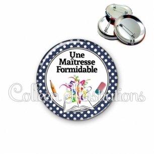 Badge 56mm Une maîtresse formidable (001BLE03)