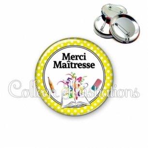 Badge 56mm Merci maîtresse (001JAU04)