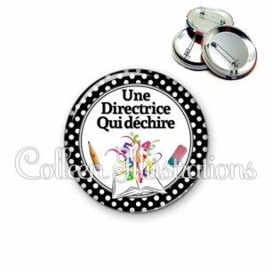 Badge 56mm Une directrice qui déchire (001NOI01)