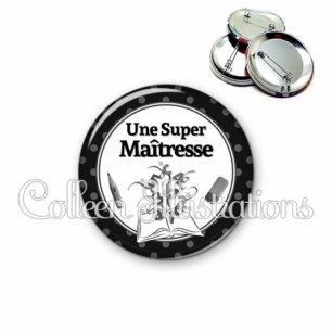 Badge 56mm Super maîtresse (001NOI02)