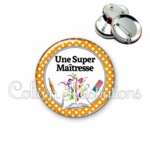 Badge 56mm Super maîtresse (001ORA02)