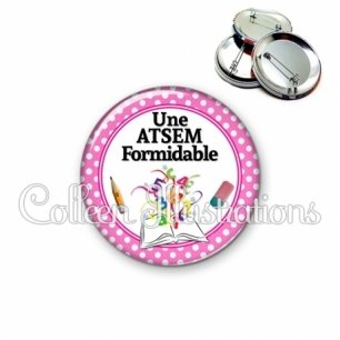 Badge 56mm Atsem formidable (001ROS05)