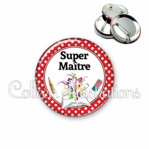 Badge 56mm Super maître (001ROU04)