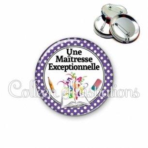 Badge 56mm Maîtresse exceptionnelle (001VIO04)