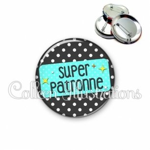 Badge 56mm Super patronne (003NOI03)