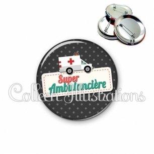 Badge 56mm Super ambulancière (003NOI05)