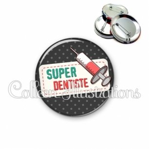 Badge 56mm Super dentiste (003NOI05)