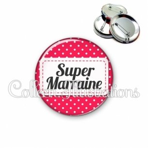 Badge 56mm Super marraine (003ROS02)