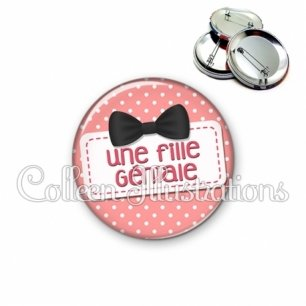 Badge 56mm Une fille géniale (003ROS03)