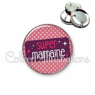 Badge 56mm Super marraine (003ROS05)