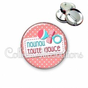 Badge 56mm Nounou toute douce (003ROS07)