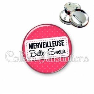 Badge 56mm Belle-sœur merveilleuse (003ROS08)
