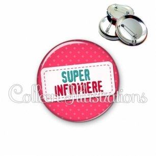 Badge 56mm Super infirmière (003ROS08)