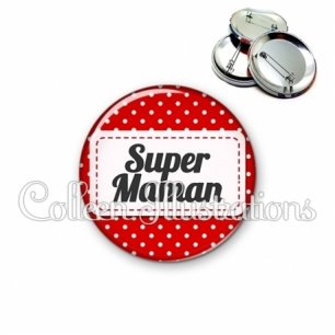 Badge 56mm Super maman (003ROU01)