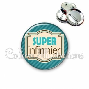 Badge 56mm Super infirmier (004BLE01)
