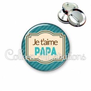 Badge 56mm Papa je t'aime (004BLE01)