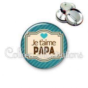 Badge 56mm Papa je t'aime (004BLE04)
