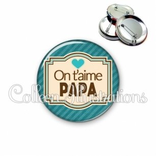 Badge 56mm Papa on t'aime (004BLE04)