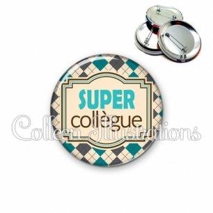 Badge 56mm Super collegue (004MUL01)