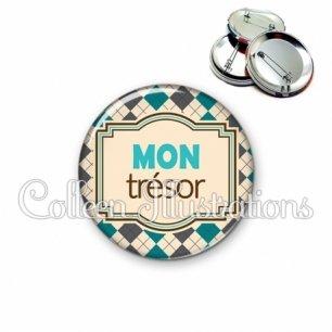 Badge 56mm Mon trésor (004MUL01)