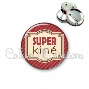 Badge 56mm Super kiné (004ROU01)