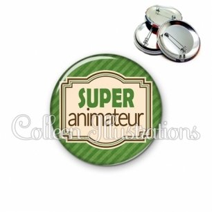 Badge 56mm Super animateur (004VER01)