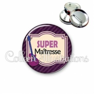 Badge 56mm Super maîtresse (004VIO01)