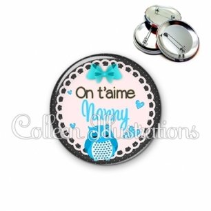 Badge 56mm Nanny on t'aime (005BLE01)