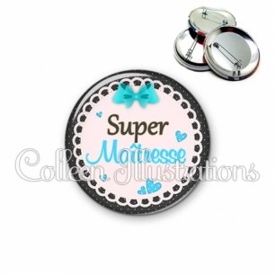 Badge 56mm Super maîtresse (005BLE06)
