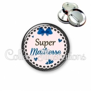 Badge 56mm Super maîtresse (005BLE07)
