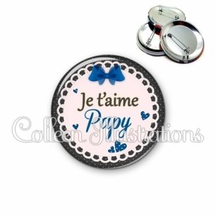 Badge 56mm Je t'aime papy (005BLE07)