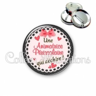 Badge 56mm Animatrice periscolaire qui déchire (005ROS01)